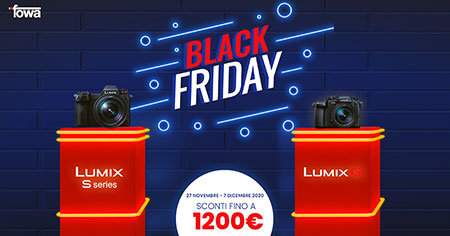 black friday Panasonic Lumix S e Lumix G fotocamere solodigitali roma